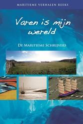 Varen is mijn wereld de maritieme schrijvers