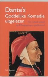 Dante's Goddelijke Komedie uitgelez -het verhaal verteld en de hoog tepunten geselecteerd Brouwer, Rob