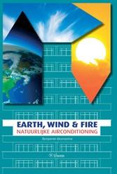 EARTH, WIND & FIRE -NATUURLIJKE AIRCONDITIONING BRONSEMA, BENJAMIN