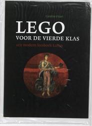 Lego voor de vierde klas -een modern leesboek Latijn Fisser, Caroline