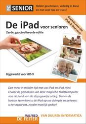De iPad voor Senioren, 6e editie -bijgewerkt voor iOS 9 Feiter, Wilfred de