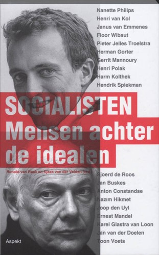 Socialisten -mensen achter de idealen RAAK, R. VAN
