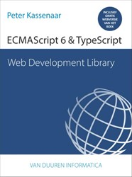 Web Development Library: ECMAScript 6 &a Kassenaar, Peter