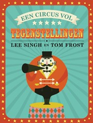 Circus vol tegenstellingen Singh, Lee