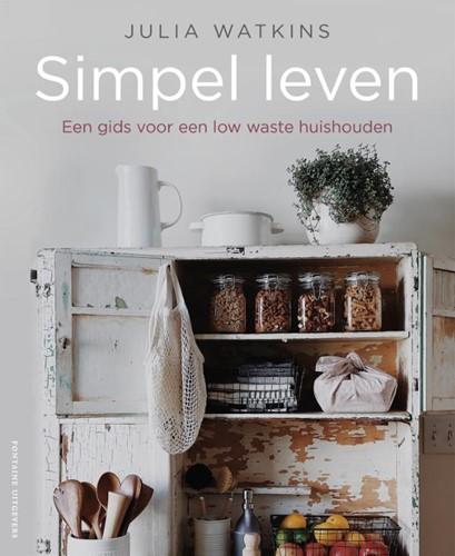 Simpel leven -Een gids voor een low waste hu ishouden Watkins, Julia