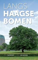 Langs Haagse bomen MOURIK, PIETER VAN / VEEN, GERARD VAN DE