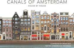 The canals of Amsterdam - House by house Delf, Brian