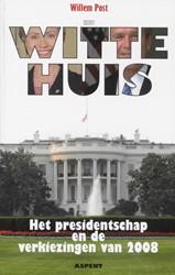 Het Witte Huis -het presidentschap en de verki ezingen van 2008 Post, W.