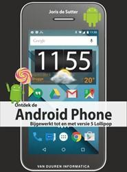 Ontdek de Android Phone, 4e editie Sutter, Joris de
