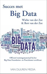 Succes met big data -officieel trainingsmateriaal b ij het Big Data Foundation- en van der Zee, Bert