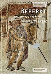 Beperkt -gehandicapten in het Romeinse Rijk Laes, Christian
