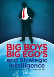 Big Boys Big Egos and Strategic Intellig Rodenberg, Joseph H.A.M