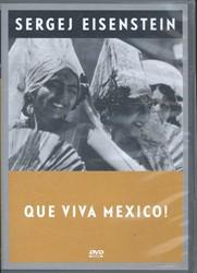 Que Viva Mexico! Eisenstein, S.