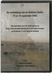 DE VERDEDIGING VAN DE GINKELSE HEIDE -17 EN 18 SEPTEMBER 1944