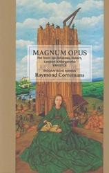 Magnum Opus -Het leven van Johannes, Hubert , Lambert en M. v Coremans, Raymond