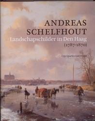 Andreas Schelfhout (1787-1870) -landschapschilder in Den Haag Quarles van Ufford, C.
