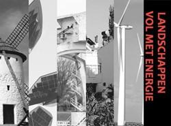 Landschappen vol met energie -BOEK OP VERZOEK Ridderbos, Maarten