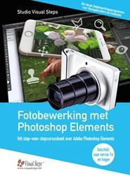 Fotobewerking met Photoshop Elements -het stap-voor-stapcursusboek over Adobe Photoshop Elements Studio Visual Steps