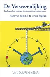 De Verwezenlijking -een begaanbare weg naar duurza am digitaal transformeren Bommel, Hans van