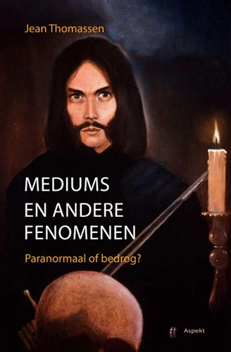 Mediums en andere fenomenen -paranormaal of bedrog? Thomassen, J.