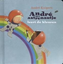 Andre het astronautje leert de kleuren Kuipers, Andre
