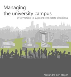 MANAGING THE UNIVERSITY CAMPUS -INFORMATION TO SUPPORT REAL ES TATE DECISIONS HEIJER, A.C. DEN