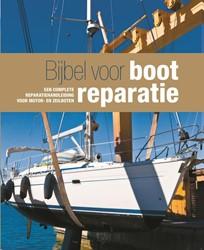 Bijbel voor bootreparatie -een complete reparatiehandleid ing voor motor- en zeilboten