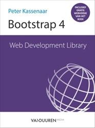 Web Development Library: Bootstrap 4 Kassenaar, Peter