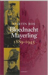 Bloednacht Mayerling 1889-1945 -9059112369-A-ING Ros, Martin