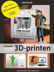 Ontdek 3D-printen 2e editie inclusief e- Timroff, Bob