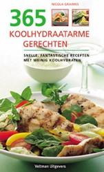 365 koolhydraatarme gerechten -snelle, fantastische recepten met weinig koolhydraten Graimes, Nicola
