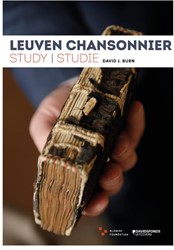Leuven Chansonnier - Studie/Study Alamire Foundation, .