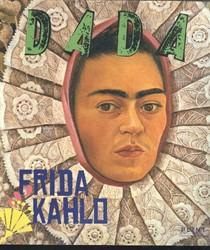 Plint DADA 99 Frida Kahlo -DADA 99 Frida Kahlo Goes, Mia