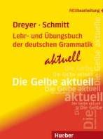 Lehr- und Ubungsbuch der deutschen Gramm -Neubearbeitung / Lehr- und Ub ungsbuch Dreyer, Hilke