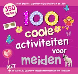 100 COOLE ACTIVITEITEN VOOR MEISJES -ADP