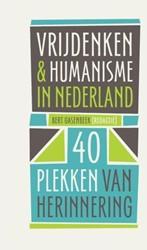 Vrijdenken & humanisme in Nederland -40 plekken van herinnering