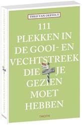 111 Plekken in de Gooi- en Vechtstreek d Oeffelt, Theo van