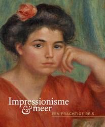 Impressionisme & meer - Een prachtig -Een prachtige reis Leeman, Fred