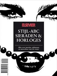 Elsevier Stijl ABC Sieraden & Horlog -alles over juwelen, edelstenen en uurwerken voor de vrouw Greef, John de