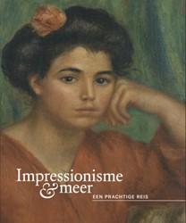 Impressionisme & meer -Een prachtige reis