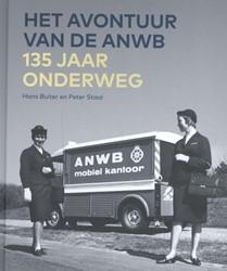 Het avontuur van de ANWB -135 jaar onderweg Buiter, Hans