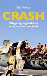 Crash -vliegtuigongelukken en hoe u z e overleeft Vrijsen, Eric