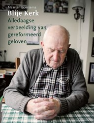 Blije Kerk - Alledaagse verbeelding van Boersema, Maarten
