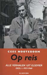 Op reis -alle verhalen uit Elsevier Noteboom, Cees