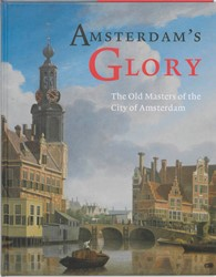 AMSTERDAM'S GLORY -THE OLD MASTERS OF THE CITY OF AMSTERDAM MIDDELKOOP, N.