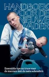 Handboek voor de nieuwe vader -essentiele tips en trucs voor de mannen met de natte schoude Dokter, Michael