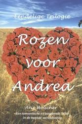 Rozen voor Andrea Holscher, Arie