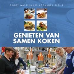 Genieten van samen koken -Groot Wassenaars Kookboek 2.0 Senf, Frans
