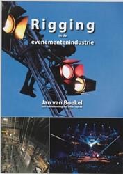Rigging in de evenementenindustrie Boekel, Jan van