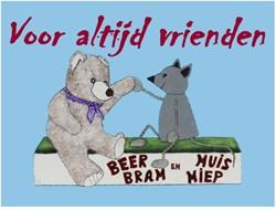 Voor altijd vrienden -Beer Bram en Muis Miep Lok, Leida